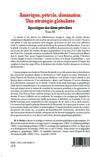 4eme Amérique, pétrole, domination : une stratégie globalisée (T.3)