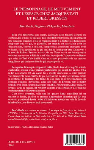 4eme Le personnage, le mouvement et l'espace de Jacques Tati et Robert Bresson