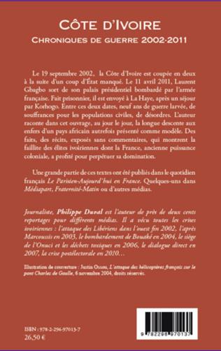 4eme Côte d'Ivoire chroniques de guerre 2002-2011