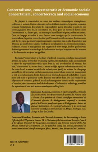 4eme Concertalisme, concertocratie et économie sociale. La concertation au coeur des systèmes économiques, managériaux, politiques et sociaux au XXIè siècle