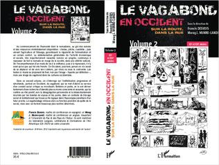 4eme Le vagabond en occident. Sur la route, dans la rue (volume 2)