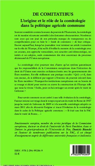 4eme De comitatibus. L'origine et le rôle de la comitologie dans la politique agricole commune