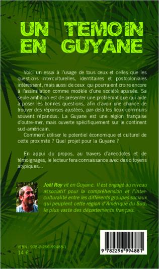 4eme Un témoin en Guyane
