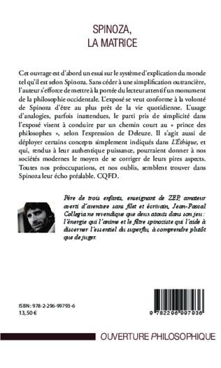 4eme Spinoza, La matrice
