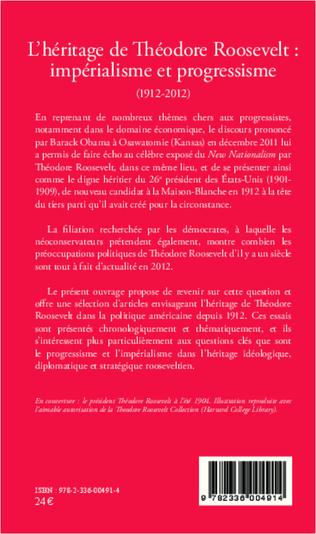 4eme L'héritage de Théodore Roosevelt : impérialisme et progressisme (1912-2012)