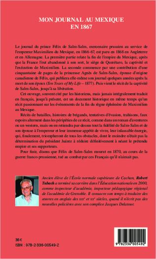 4eme Mon journal au Mexique en 1867, incluant Les derniers jours de l'empereur Maximilien, avec des pages du Journal de la princesse Salm-Salm