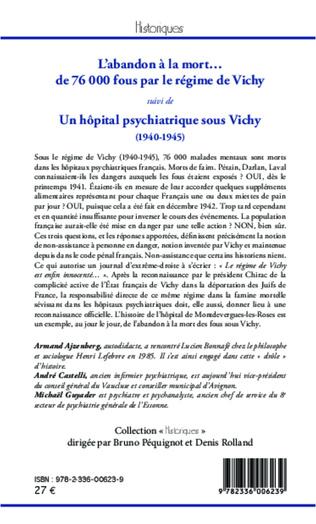 4eme L'abandon à la mort... de 76000 fous par le régime de Vichy