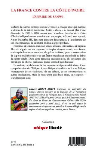 4eme La France contre la Côte d'Ivoire. L'affaire du Sanwi