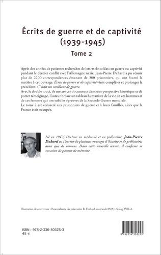 4eme Écrits de guerre et de captivité (1939-1945)