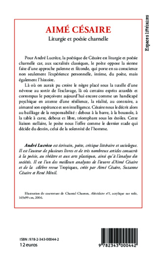 Aimé Césaire Liturgie Et Poésie Charnelle André Lucrèce