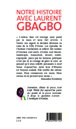 4eme Notre histoire avec Laurent Gbagbo