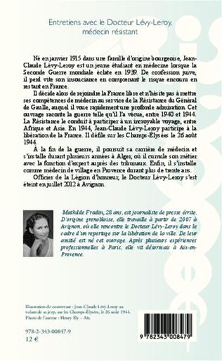 4eme Entretiens avec le Docteur Lévy- Leroy, médecin résistant