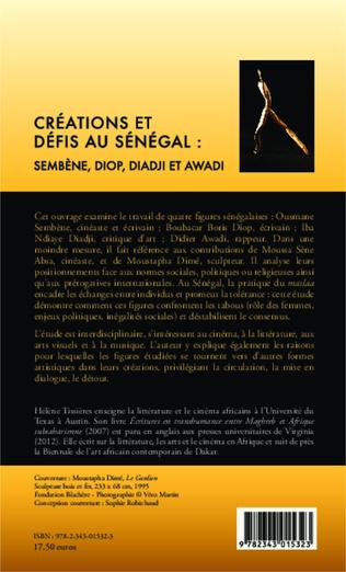 4eme Créations et défis au Sénégal : Sembène, Diop, Diadji et Awadi