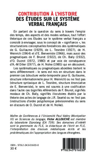 4eme Contribution à l'Histoire des études sur le système verbal français