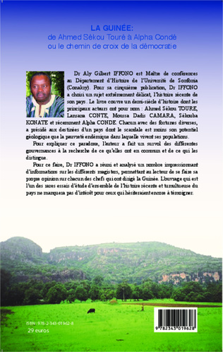 4eme La Guinée : de Ahmed Sékou Touré à Alpha Condé ou le chemin de croix de la démocratie