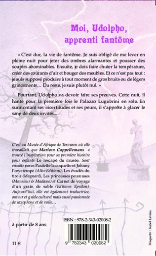4eme Moi, Udolpho, apprenti fantôme