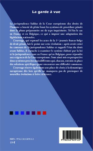 4eme Le droit français en vigueur au temps des arrêts Salduz/Dayanan/Brusco