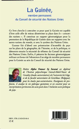 4eme La Guinée, membre permanent du Conseil de sécurité des Nations Unies