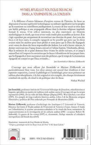 4eme Mythes, rituels et politique des incas dans la tourmente de <em>La Conquista</em>