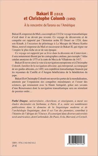 4eme Bakari II (1312) et Christophe Colomb (1492)