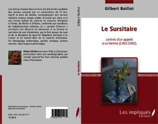 4eme Le Sursitaire Lettres d'un appelé à sa femme (1961-1962)