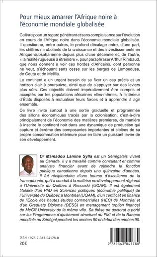 4eme Pour mieux amarrer l'Afrique noire à l'économie mondiale globalisée