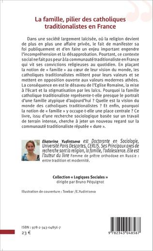 4eme La famille, pilier des catholiques traditionalistes en France