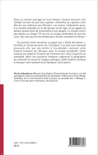 4eme Une « parole » pour un État républicain, démocratique et social en Afrique noire (Tome 1)