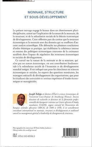 4eme Monnaie, structure et sous-développement