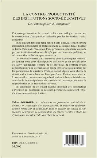 4eme La contre-productivité des institutions socio-éducatives