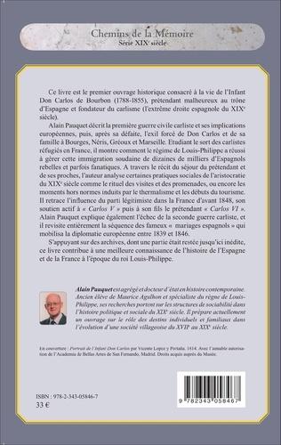 4eme L'exil français de Don Carlos, Infant d'Espagne (1839-1846)
