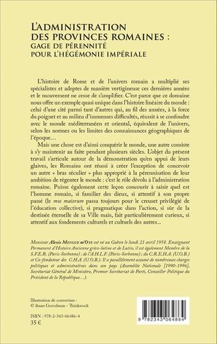 4eme L'administration des provinces romaines : gage de pérénnité pour l'hégémonie impériale