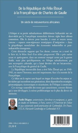 4eme De la République de Félix Éboué à la Françafrique de Charles de Gaulle