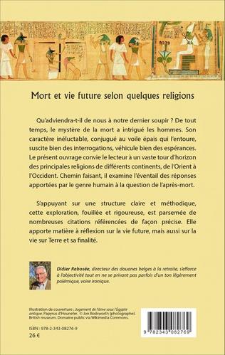 4eme Mort et vie future selon quelques religions