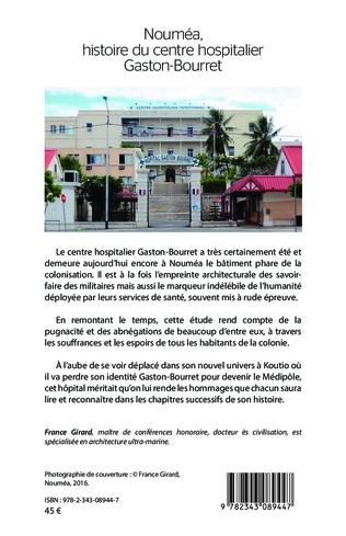 4eme Nouméa, histoire du centre hospitalier Gaston-Bourret