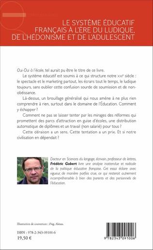 4eme Le système éducatif français à l'ère du ludique, de l'hédonisme et de l'adulescent