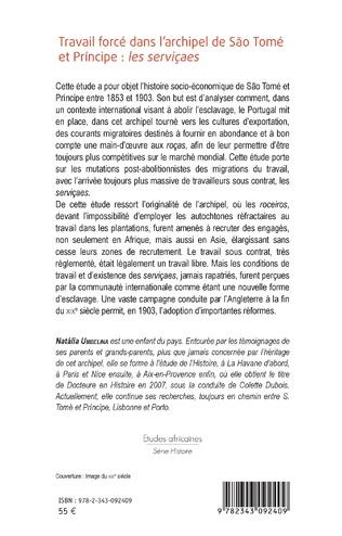 4eme Travail forcé dans l'archipel de São Tomé  et Príncipe : <em>les serviçaes</em>