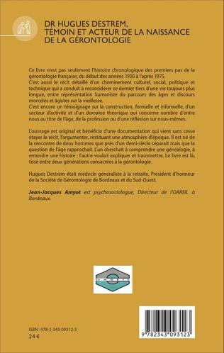 4eme Dr Hugues Destrem, témoin et acteur de la naissance de la gérontologie