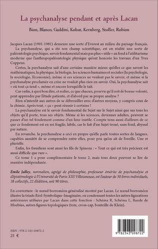 4eme La psychanalyse pendant et après Lacan - Tome 1