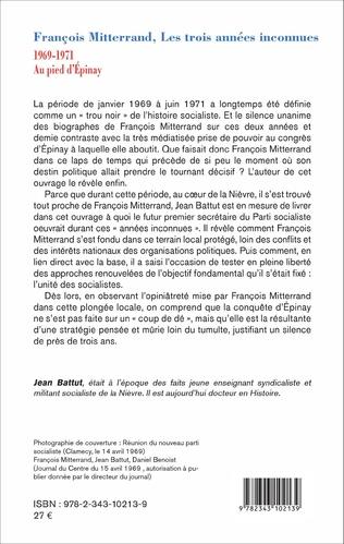 4eme François Mitterrand, les trois années inconnues