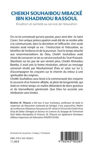 4eme Cheikh Souhaibou Mbacké Ibn Khadimou Rassoul