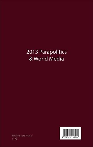 4eme 2013 Parapolitics & World Media