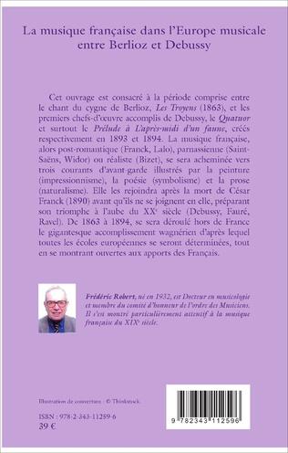 4eme La musique française dans l'Europe musicale entre Berlioz et Debussy