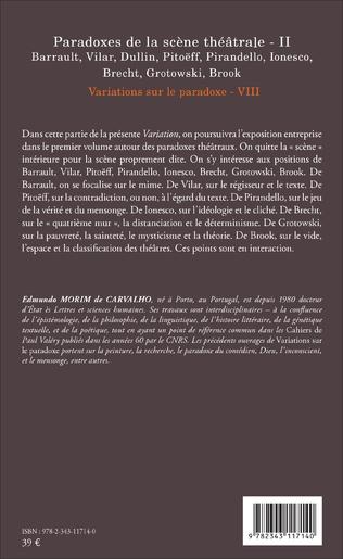 4eme Paradoxes de la scène théâtrale - II Barrault, Vilar, Dullin, Pitoëff, Pirandello, Ionesco, Brecht, Grotowski, Brook