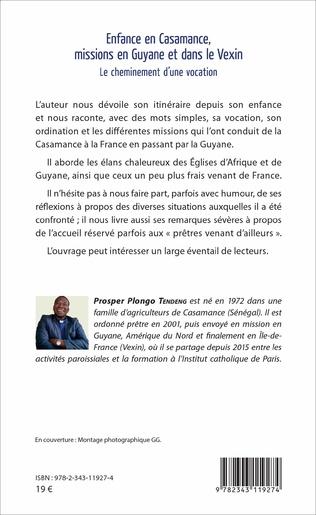 4eme Enfance en Casamance, missions en Guyane et dans le Vexin