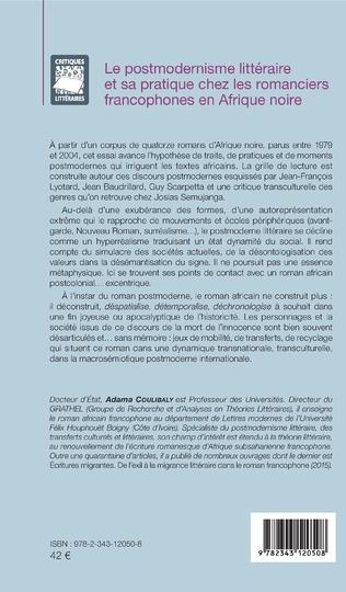 4eme Le postmodernisme littéraire et sa pratique chez les romanciers francophones en Afrique noire