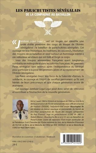4eme Les parachutistes sénégalais de la compagnie au bataillon