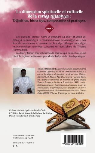 4eme La dimension spirituelle et culturelle de la tariqa tijjaniyya : Définition, historique, composantes et pratiques Tome 3