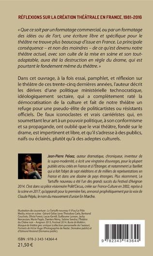 4eme Réflexions sur la création théâtrale en France, 1981 - 2016