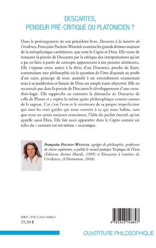 4eme Descartes, penseur pré-critique ou platonicien ?